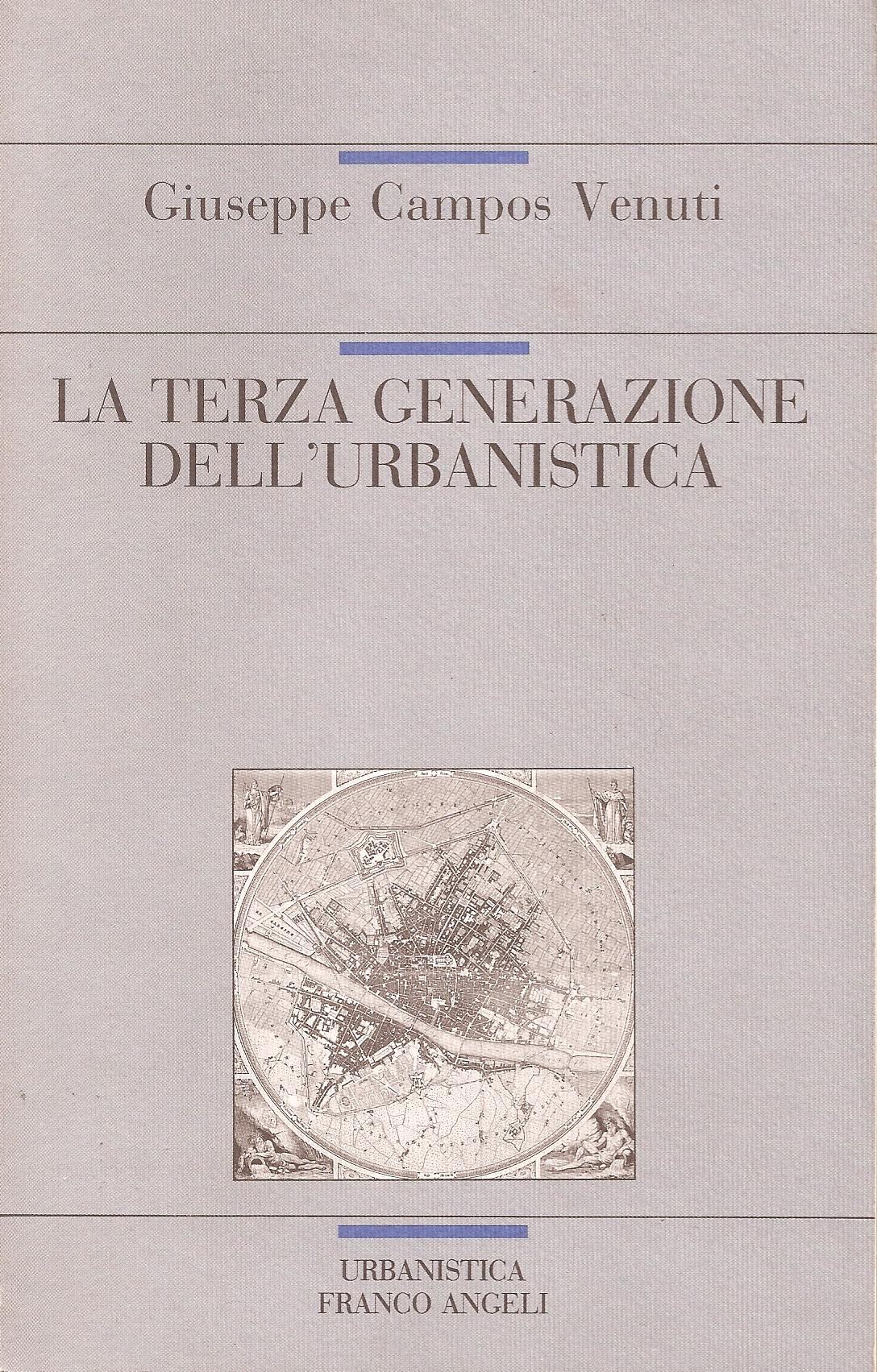 La terza generazione dell'urbanistica
