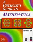 A Physicist's Guide to Mathematica