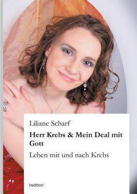 Herr Krebs & Mein Deal mit Gott