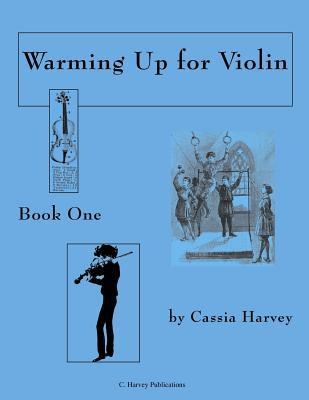 Warming Up for Violin, Book One