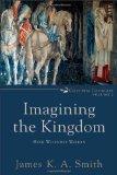 Imagining the Kingdom