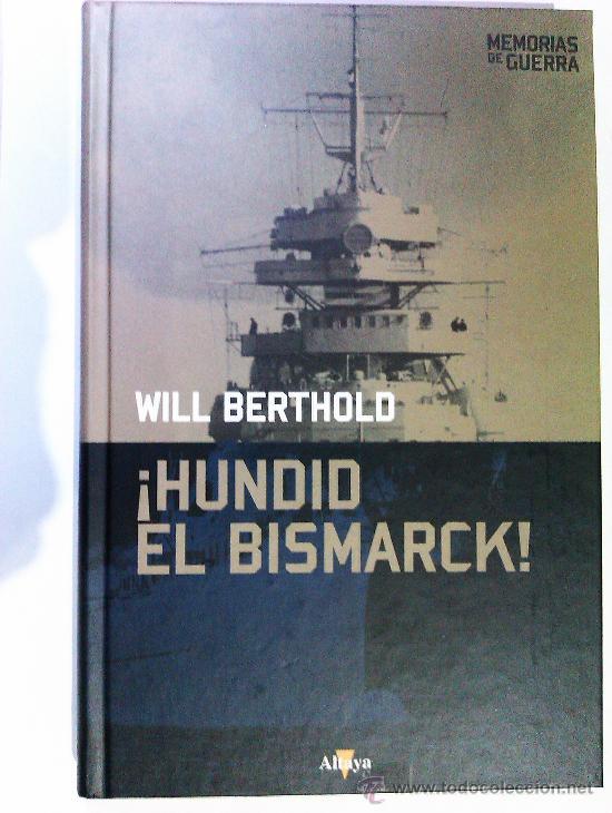 ¡Hundid el Bismarck!