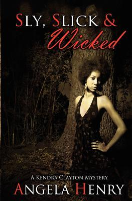 Sly, Slick & Wicked
