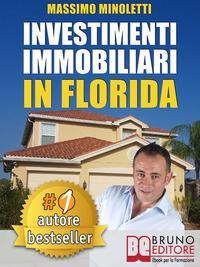 Investimenti Immobiliari In Florida