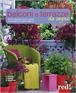 Balconi e terrazzi da sogno