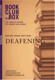 Bookclub-in-a-Box Discusses Deafening, the Novel by Frances Itani