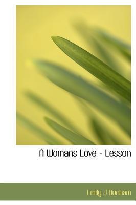 A Womans Love - Lesson
