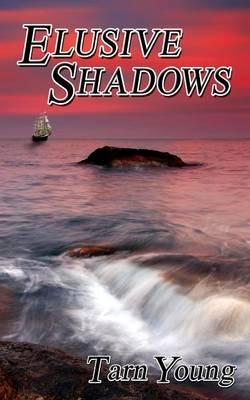 Elusive Shadows - Book Two of a Trilogy