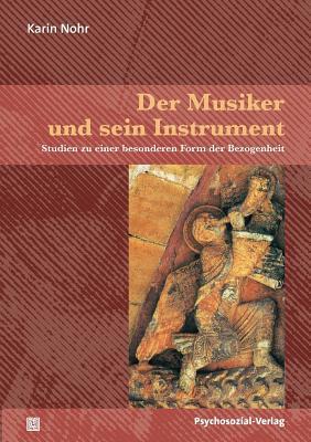 Der Musiker und sein Instrument
