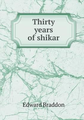 Thirty Years of Shikar