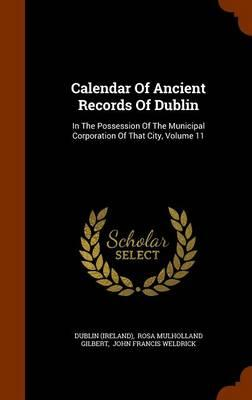 Calendar of Ancient Records of Dublin