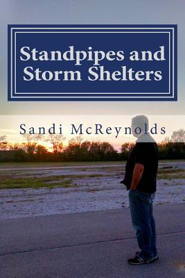Standpipes and Storm Shelters