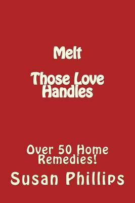 Melt Those Love Handles