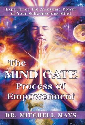 The Mind Gate Process of Empowerment