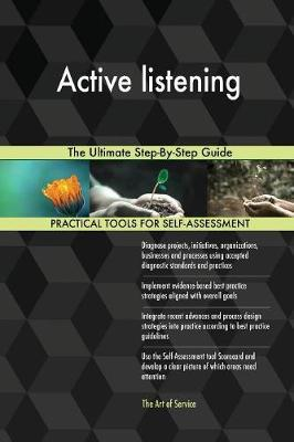 Active Listening the Ultimate Step-By-Step Guide