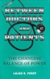 Between Doctors and Patients