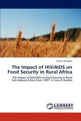 The Impact of HIV/AIDS on Food Security in Rural Africa