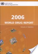2006 World Drug Report: Statistics