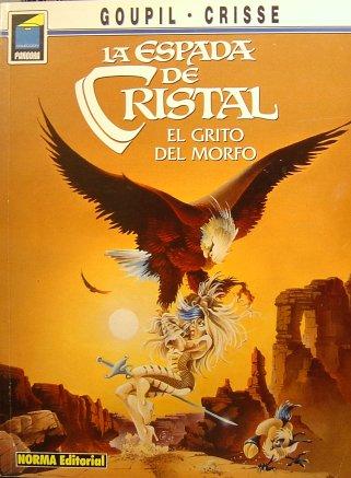 La Espada de Cristal IV