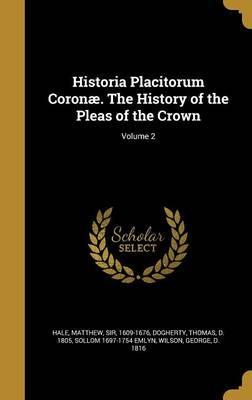 HISTORIA PLACITORUM CORONAE TH