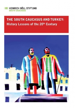 The South Caucasus and Turkey