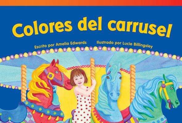 Colores del carrusel / Carousel Colors