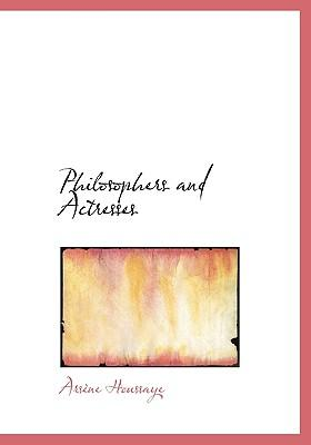 Philosophers and Actresses