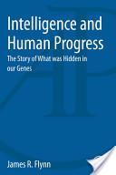 Intelligence and Human Progress