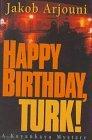 Happy Birthday, Turk...