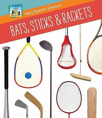 Bats, Sticks & Rackets