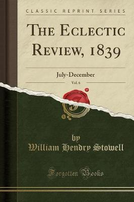The Eclectic Review, 1839, Vol. 6