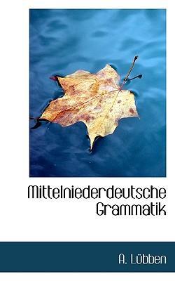 Mittelniederdeutsche Grammatik