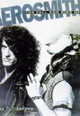 The Fall and Rise of Aerosmith