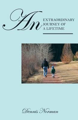 An Extraordinary Journey of a Lifetime