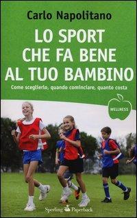 Lo sport che fa bene al tuo bambino