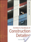 Architect's Handbook of Construction Detailing