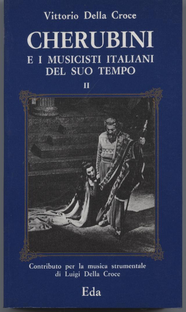 Cherubini e i musicisti italiani del suo tempo II