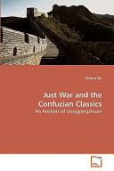 Just War and the Confucian Classics