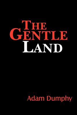 The Gentle Land