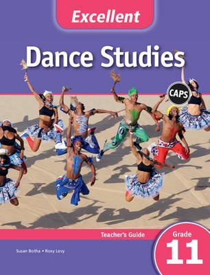 Excellent Dance Studies Teacher's Guide Grade 11