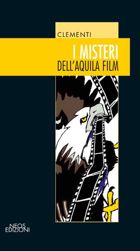 I misteri dell'Aquila Film