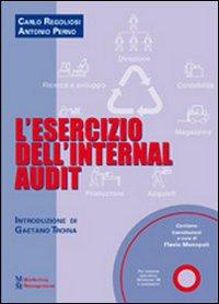 L'esercizio dell'Internal audit. Con CD-ROM