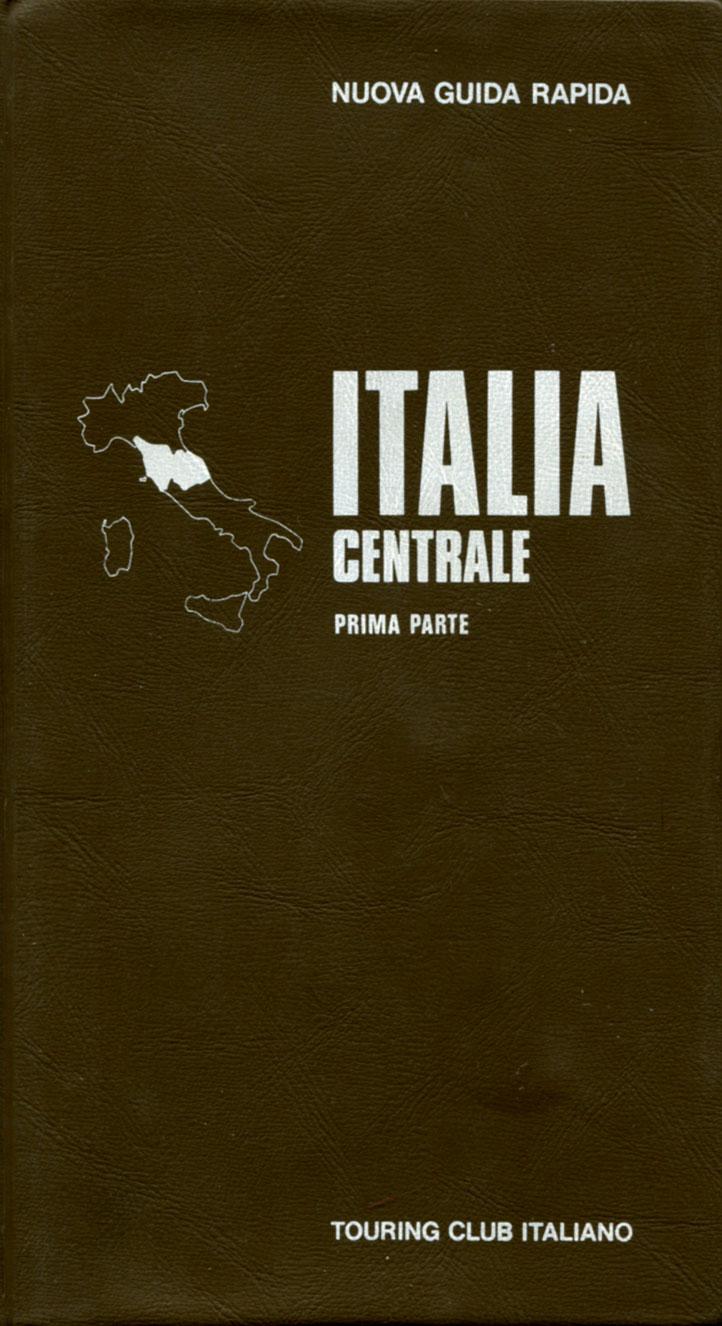Nuova Guida Rapida Italia Centrale Prima Parte