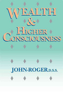Wealth and Higher Consciousness