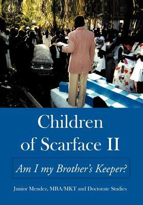 Children of Scarface II