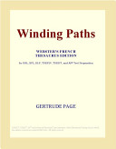 Winding Paths (Webster's French Thesaurus Edition)