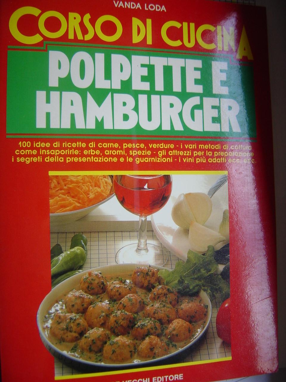 Corso di cucina: polpette e hamburger