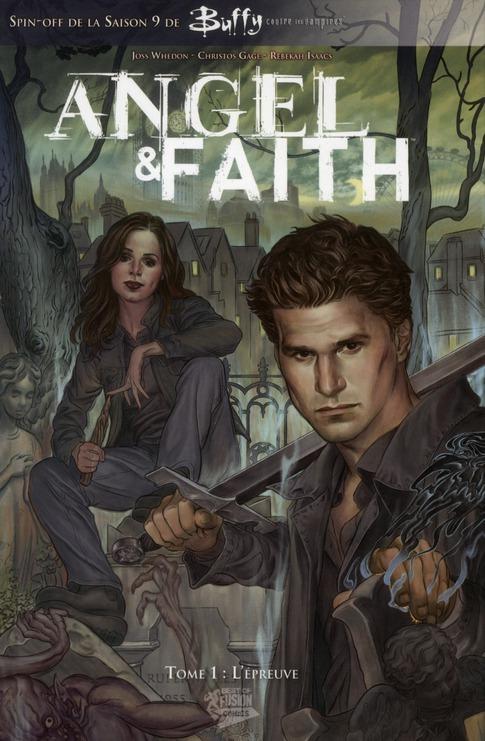 Angel et Faith, Tome 1