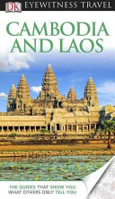 Eyewitness Travel Guide - Cambodia and Laos