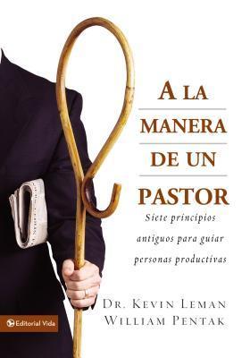 A La Manera De Un Pastor/the Way of the Shepherd